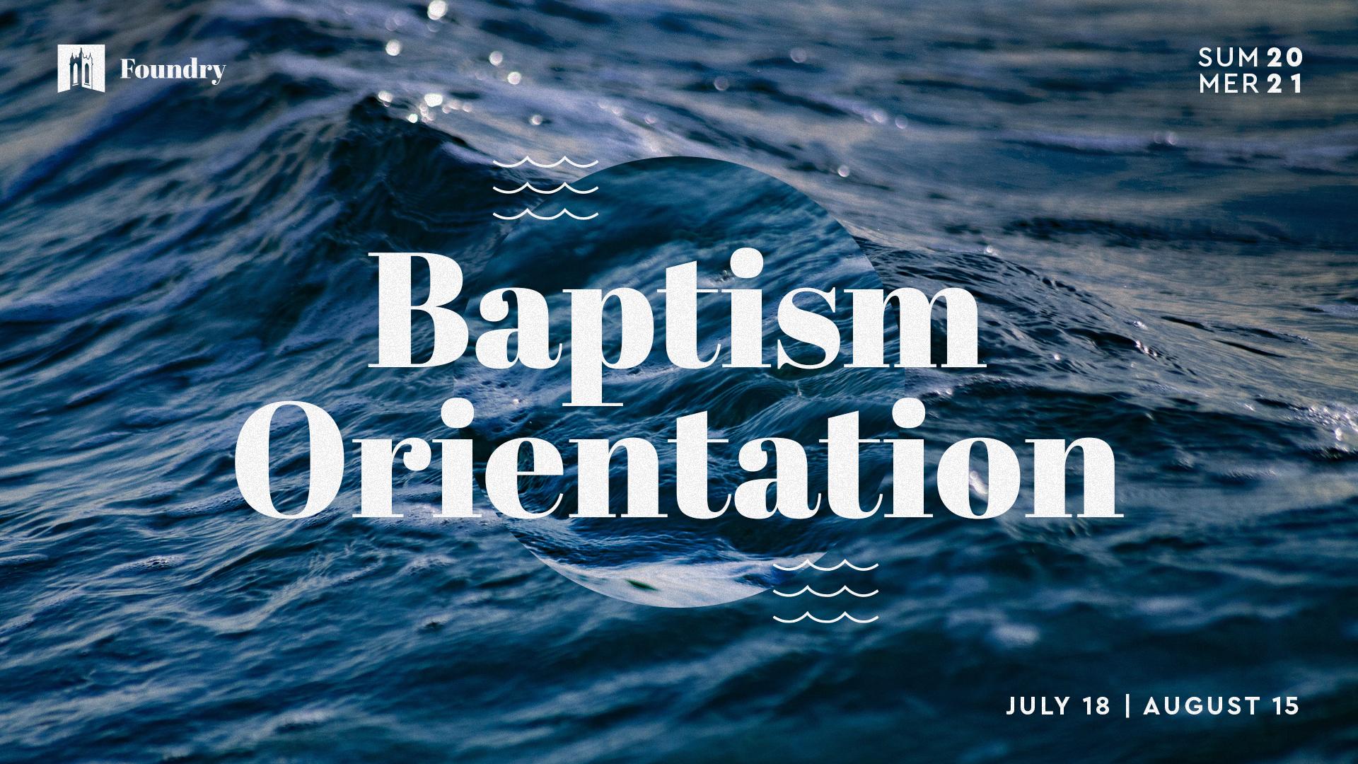 Baptism Orientation