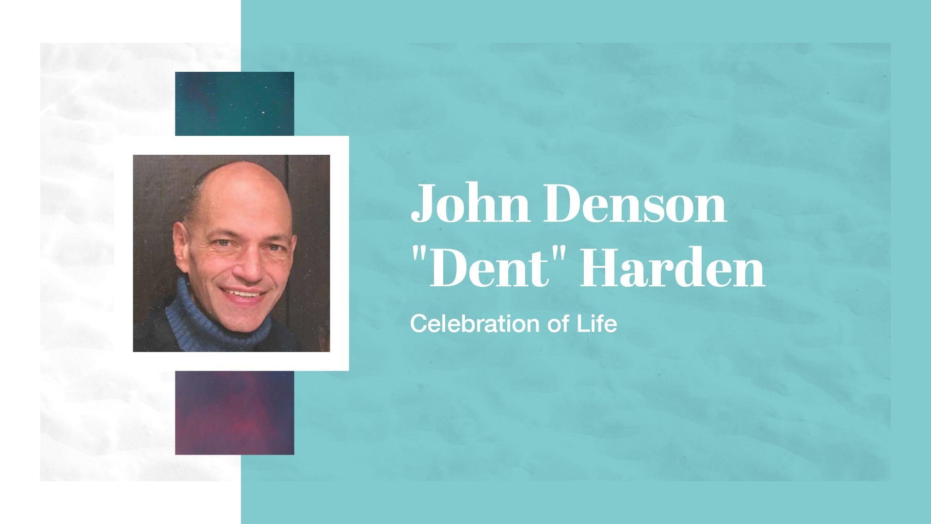 John Harden Celebration of Life
