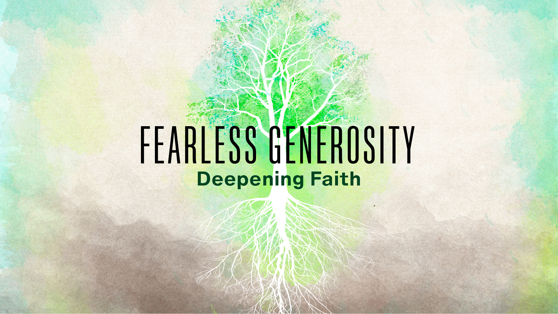 Fearless Generosity: Deepening Faith