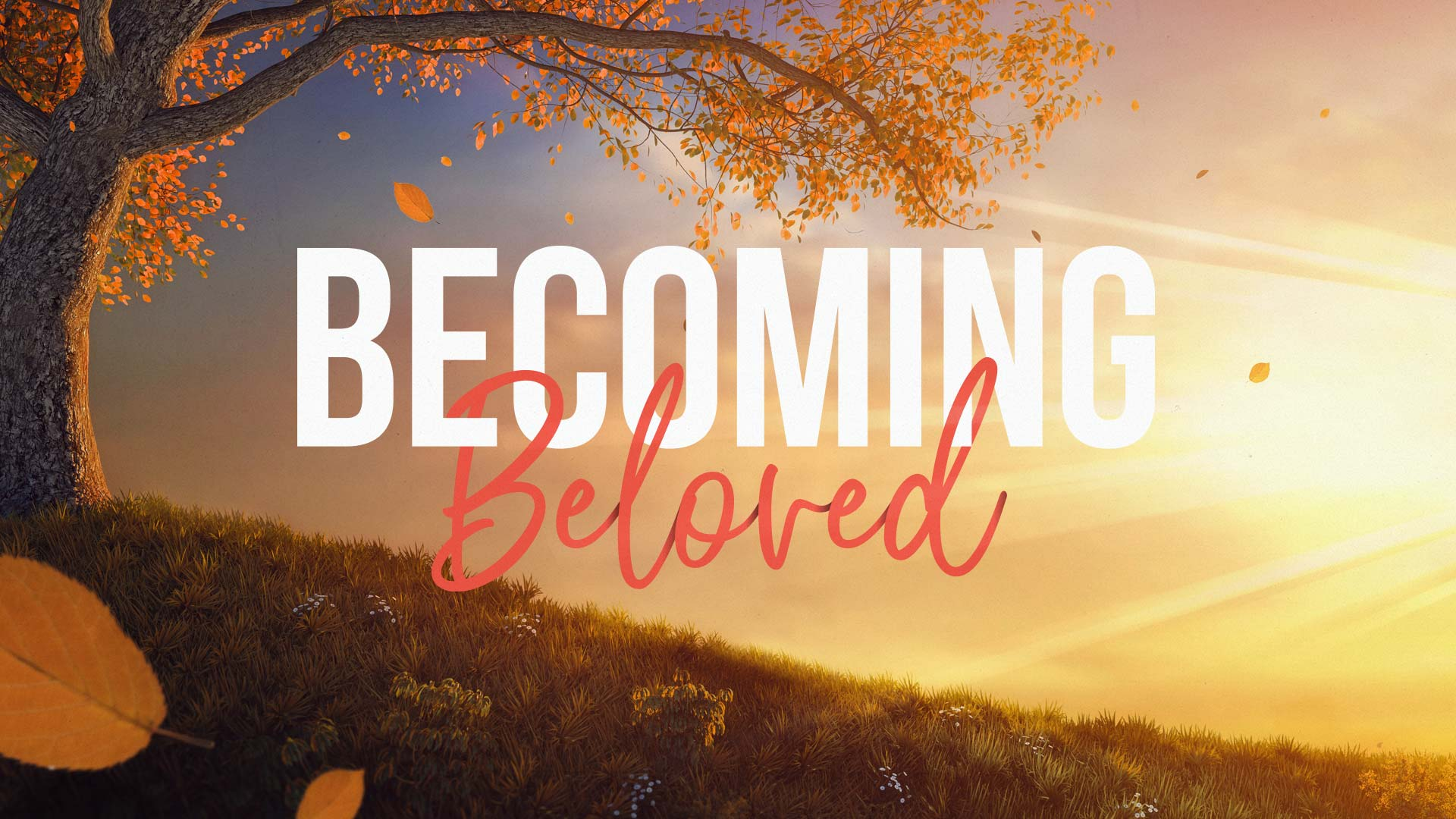 Becoming Beloved Do Unto Others